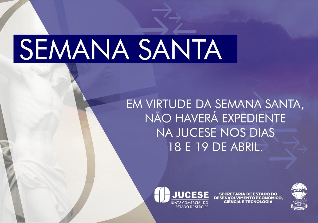 Nota informativa – Funcionamento da Jucese na Semana Santa – 18 e 19 de abril